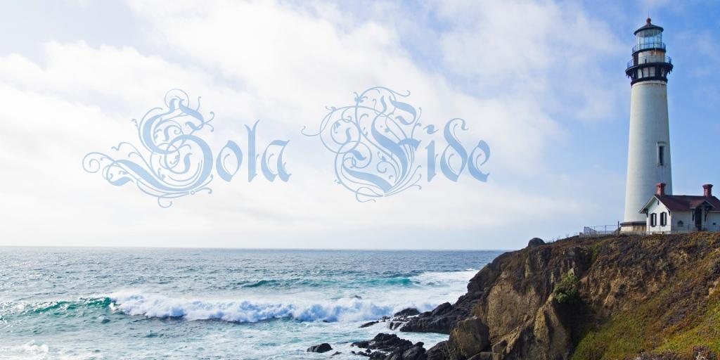 Sola Fide. Только верой мы спасены